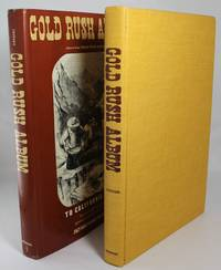 Gold Rush Album to California in '49: The Complete Story of the Greatest Treasure-Hunt in...