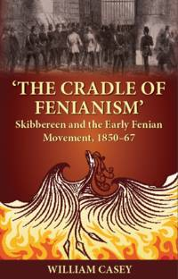 'The Cradle of Fenianism'