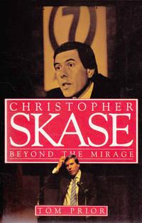 Christopher Skase: Beyond the Mirage