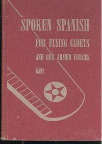 Spoken Spanish for flying cadets and our armed forces