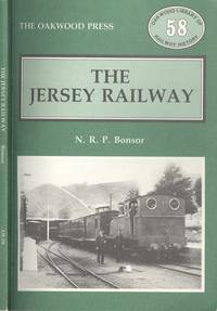 The Jersey Railway (J.R & T). (Oakwood Library of Railway History No.58)