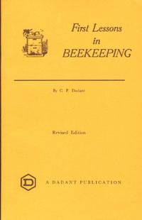 FIRST LESSONS IN BEEKEEPING by  C. P Dadant - Paperback - Eleventh Printing - 1976 - from The Avocado Pit (SKU: 58801)