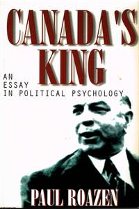 image of Canada's King An Essay on Political Psychology
