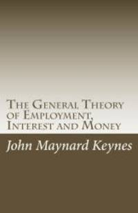 image of The General Theory of Employment, Interest and Money