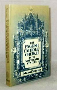 The English Catholic Church in the Nineteenth Century