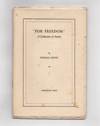 For Freedom. A Collection of Poems