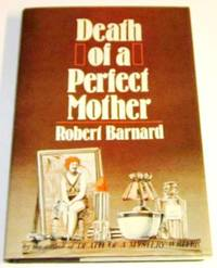 The Death of a Perfect Mother