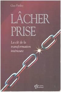image of Lâcher prise : la clef de la transformation