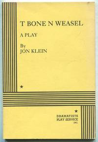 T Bone N Weasel: A Play