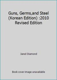image of Guns, Germs,and Steel (Korean Edition) :2010 Revised Edition