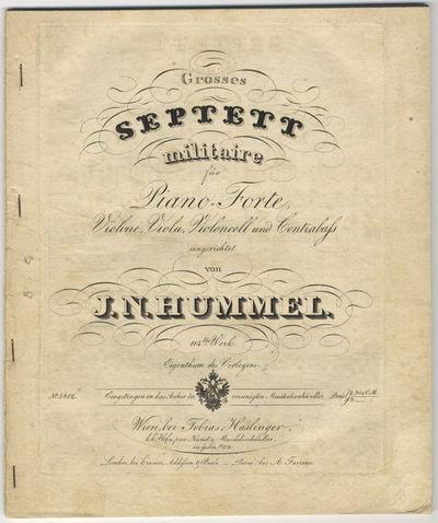Wien: Tobias Haslinger , 1831. Quarto. Pianoforte part stapled, other parts unbound. Pianoforte: (ti...