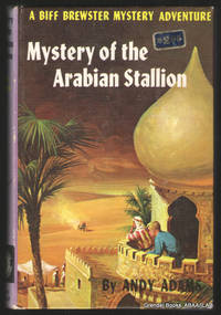 Mystery of the Arabian Stallion:  A Biff Brewster Mystery Adventure (#12).