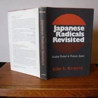 image of Japanese Radicals Revisited: Student Protest in Postwar Japan