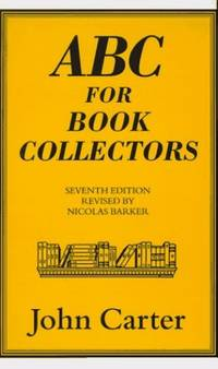 ABC for Book Collectors by  Nicolas Barker - Hardcover - from World of Books Ltd (SKU: GOR003540638)