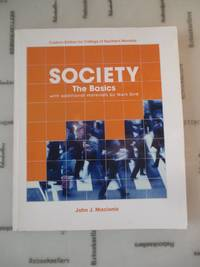 Society the Basics (custom edition for College of Southern Nevada)