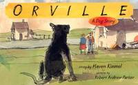 Orville : A Dog Story
