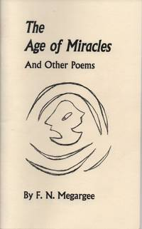 The Age of Miracles and Other Poems