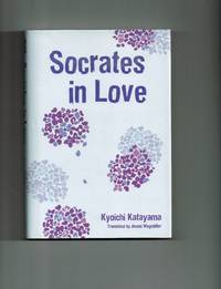 Socrates In Love: Novel (Socrates in Love)
