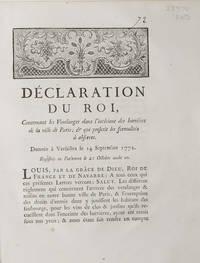 Declaration du Roi, concernant les Vendanges dans l'intérieur des barrières de...