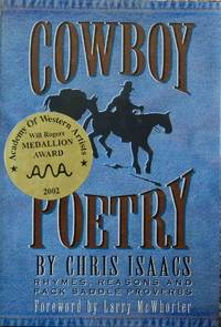 Cowboy Poetry : Rhymes, Reasons and Pack Saddle Proverbs