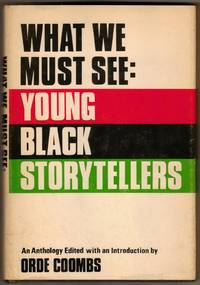 What We Must See: Young Black Storytellers