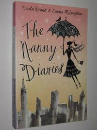 The Nanny Diaries by  Emma Kraus Nicola & McLaughlin - Paperback - 2002 - from Manyhills Books and Biblio.com