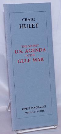 image of The Secret U.S. Agenda in the Gulf War