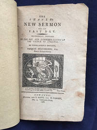 [AMERICAN HUMOR, 1796]. The Shaver's New Sermon for the Fast Day. Respectfully inscribed to the...