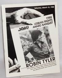 1988 Lesbian Rights Award Banquet honoring Robin Tyler [program] Los Angeles, March 12, 1988