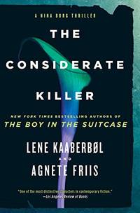 Considerate Killer, The (Nina Borg Novel)