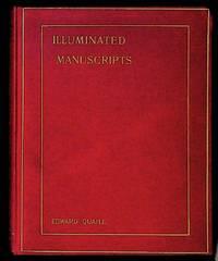 Illuminated Manuscripts: Their Origin, History and Characteristics