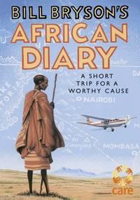 Bill Bryson's African Diary by Bryson, Bill