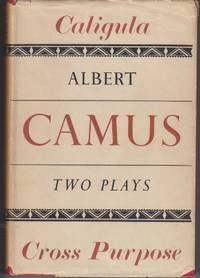 Caligula and Cross  Purpose (La Lamentendu)