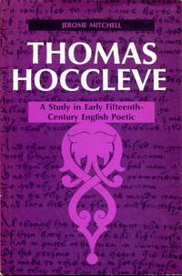Thomas Hoccleve: a study in Early Fifteenth-Century English Poetic