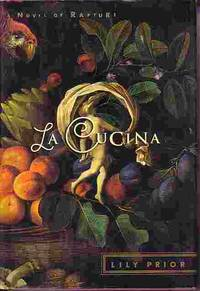 La Cucina - Novel Of Rapture