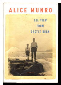 THE VIEW FROM CASTLE ROCK: Stories.