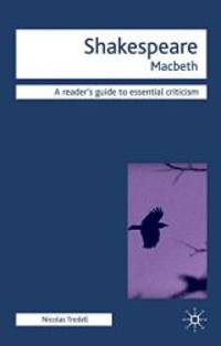 Macbeth Readers' Guides to Essential Criticism