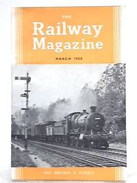 The Railway Magazine March 1958