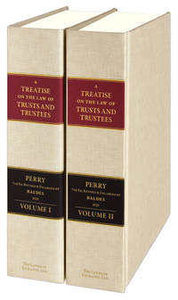 A Treatise on the Law of Trusts and Trustees. 7th ed. 2 Vols