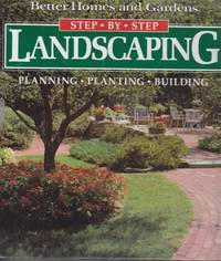 image of Step-By-Step Landscaping Planning, Planting, Building