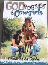 God, Horses & Cowgirls