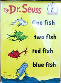 One Fish, Two Fish, Red Fish, Blue Fish by  Theodore  Dr. ; Geisel - First Edition; First Printing - 1960 - from Old Saratoga Books (SKU: 45168)