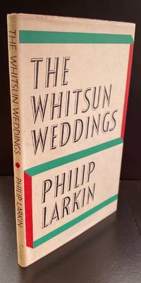 The Whitsun Weddings : Signed By The Author In The Year Of Publication