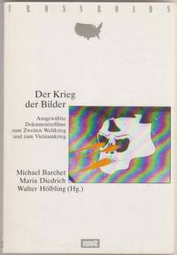 Der Krieg der Bilder  Ausgewahlte Dokumentarfilme zum Zweiten Weltkrieg  und zum Vietnamkrieg   (German Edition) by  et al  Michael - Paperback - 1993 - from Sweet Beagle Books and Biblio.co.uk