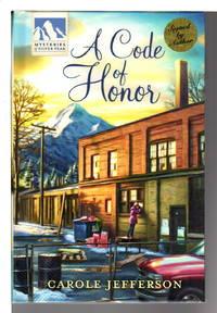 A CODE OF HONOR: Mysteries of Silver Peak.