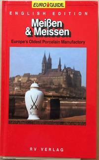 Meißen & Meissen: Europe's Oldest Porcelain Manufactory