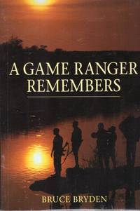 image of A GAME RANGER REMEMBERS