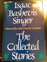 image of THE COLLECTED STORIES of ISAAC BASHEVIS SINGER