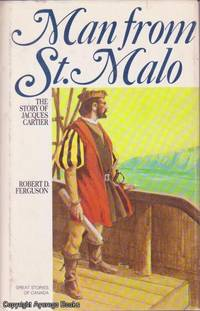image of Man From St. Malo: The Story of Jacques Cartier