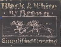 BLACK & WHITE BY BROWN - SIMPLIFIED DRAWING